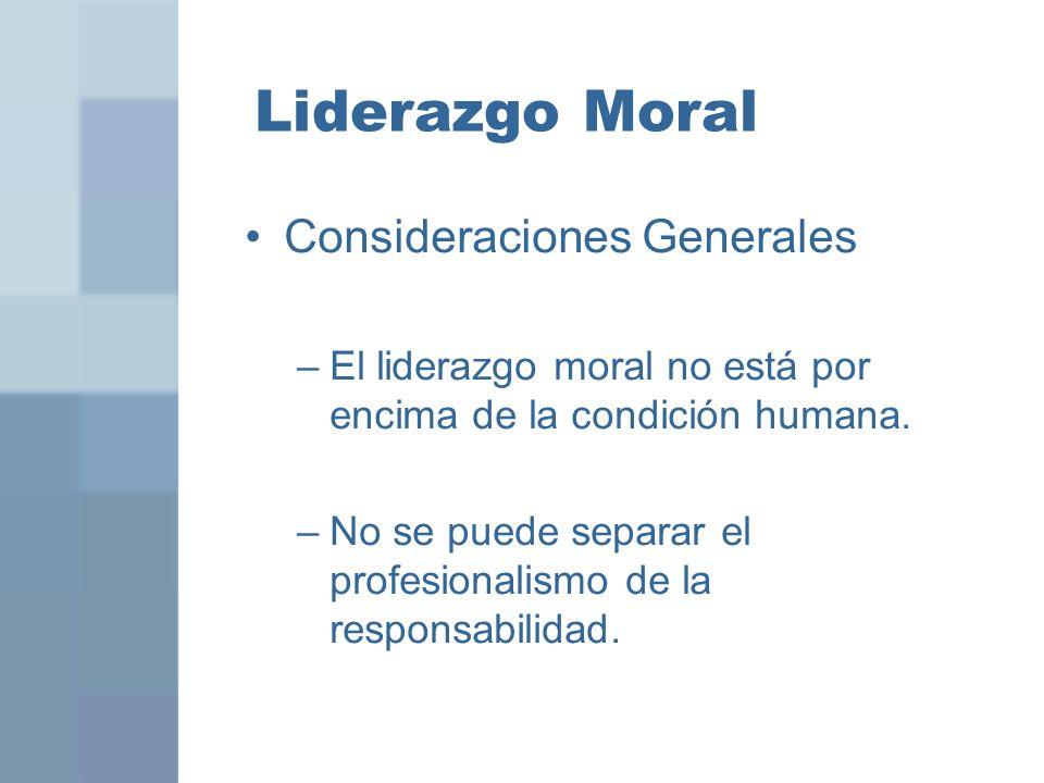 Liderazgo Moral Consideraciones Generales