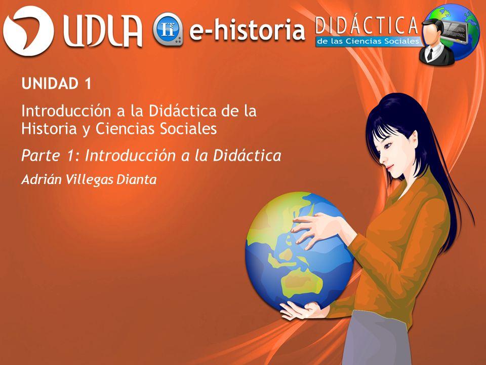 Introducción a la Didáctica de la Historia y Ciencias Sociales