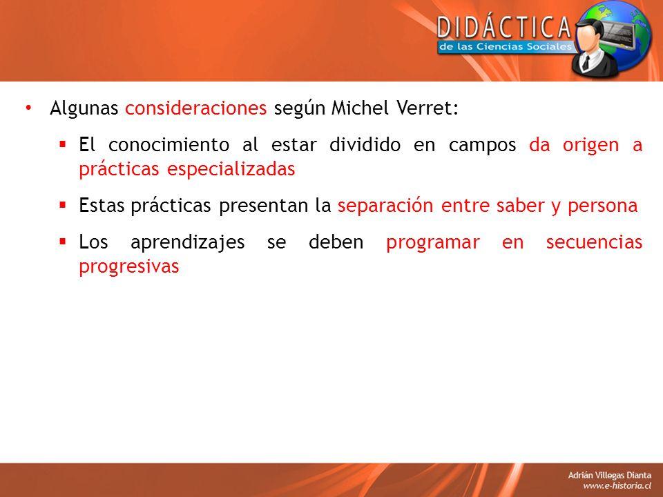 Algunas consideraciones según Michel Verret: