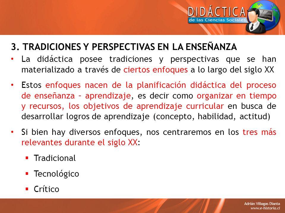 3. TRADICIONES Y PERSPECTIVAS EN LA ENSEÑANZA
