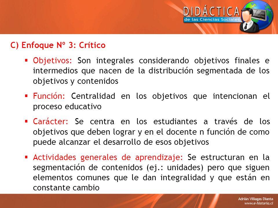 C) Enfoque Nº 3: Crítico