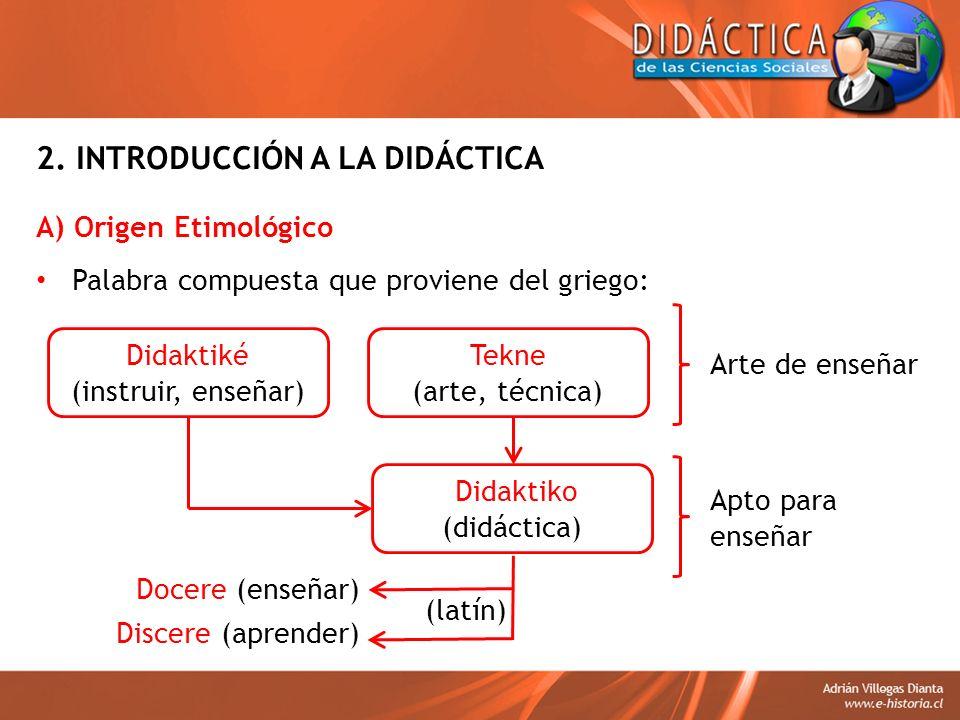 2. INTRODUCCIÓN A LA DIDÁCTICA