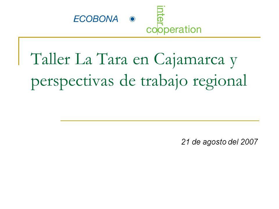 Taller La Tara en Cajamarca y perspectivas de trabajo regional