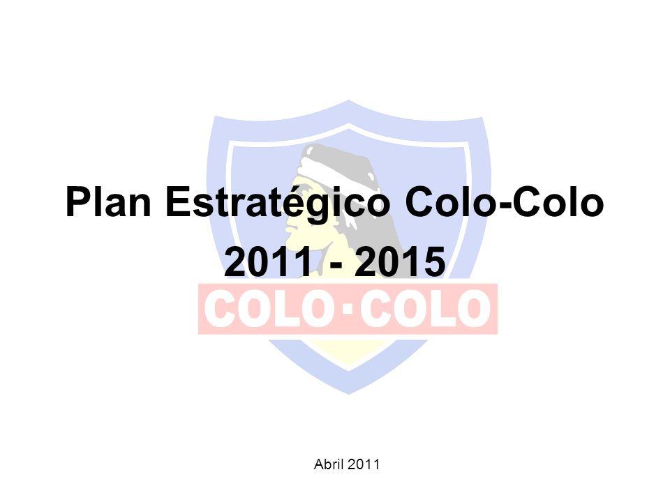 Plan Estratégico Colo-Colo 2011 - 2015