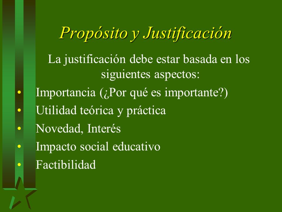 Propósito y Justificación