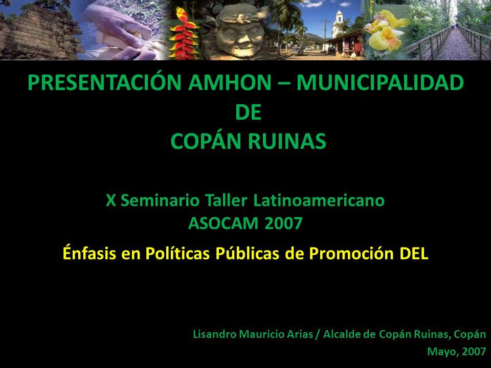 Lisandro Mauricio Arias / Alcalde de Copán Ruinas, Copán Mayo, 2007