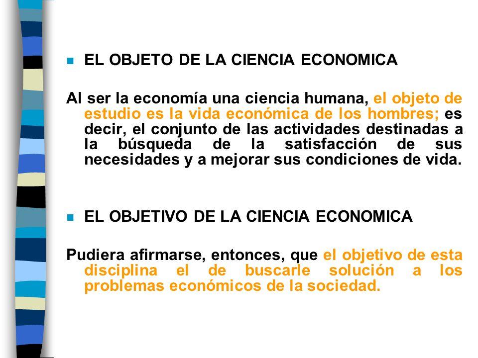 EL OBJETO DE LA CIENCIA ECONOMICA