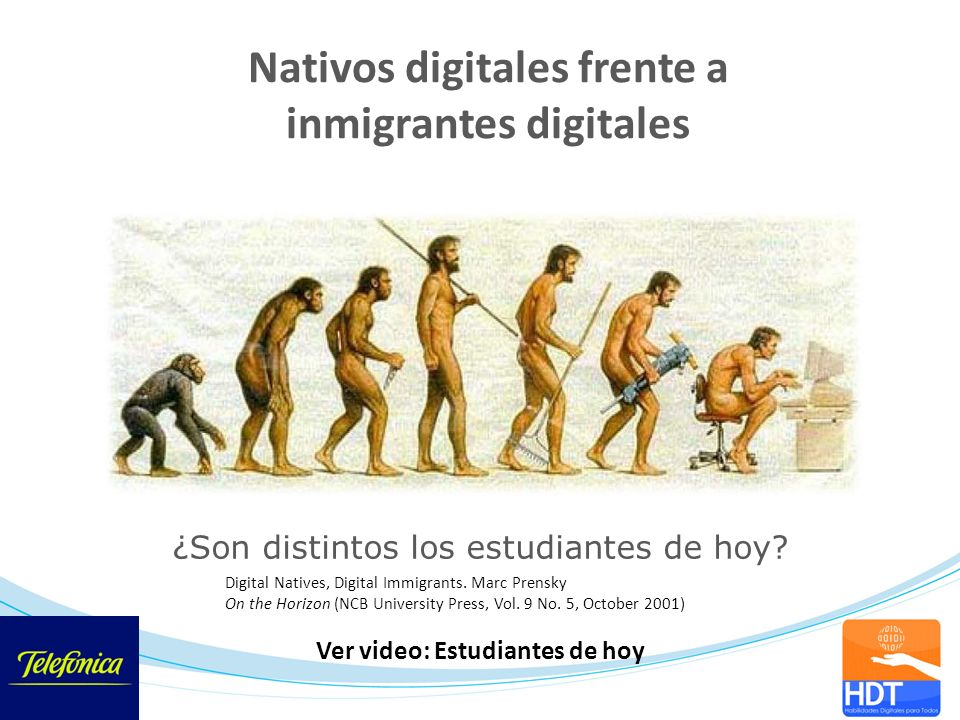 Nativos digitales frente a inmigrantes digitales