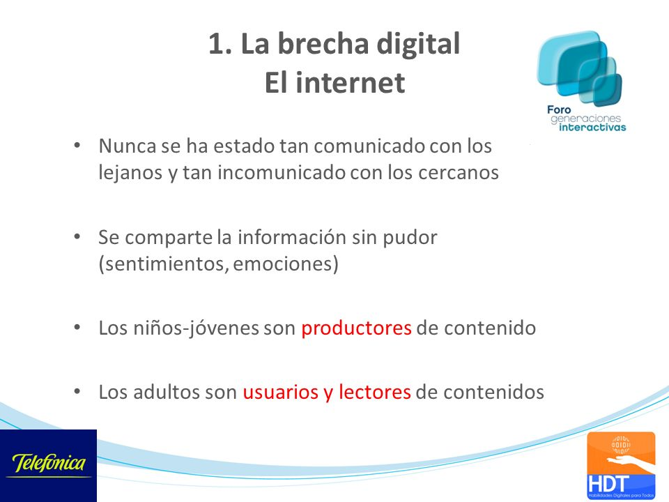 1. La brecha digital El internet