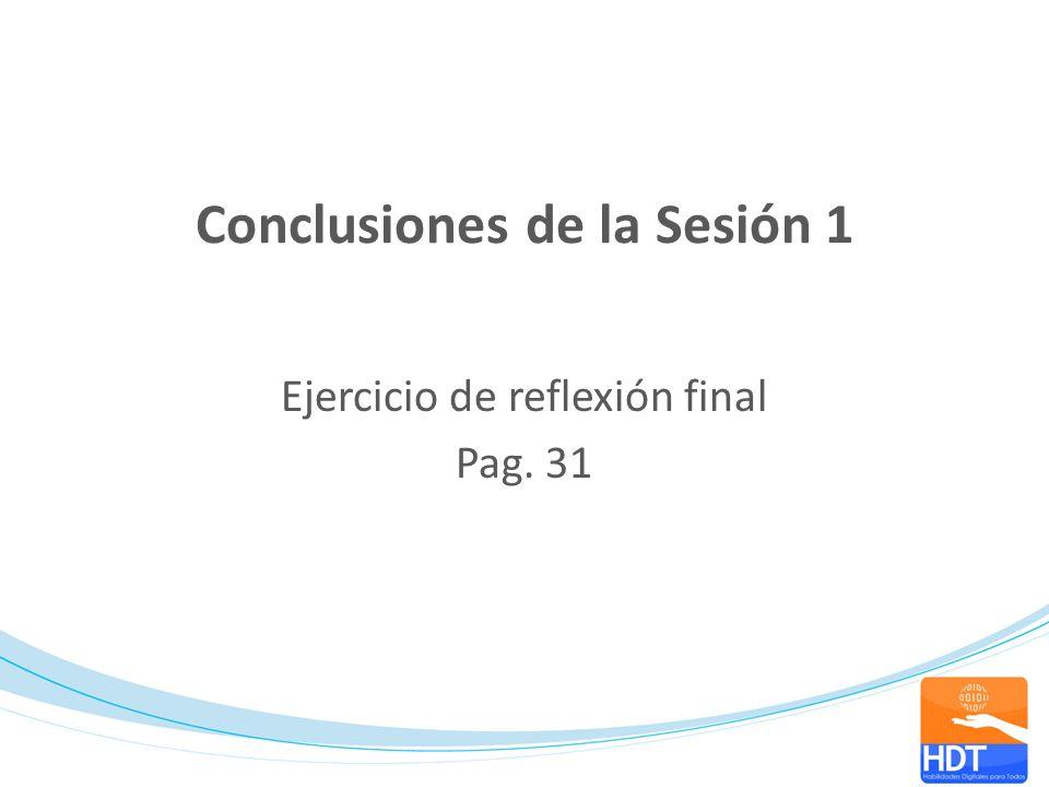 Conclusiones de la Sesión 1
