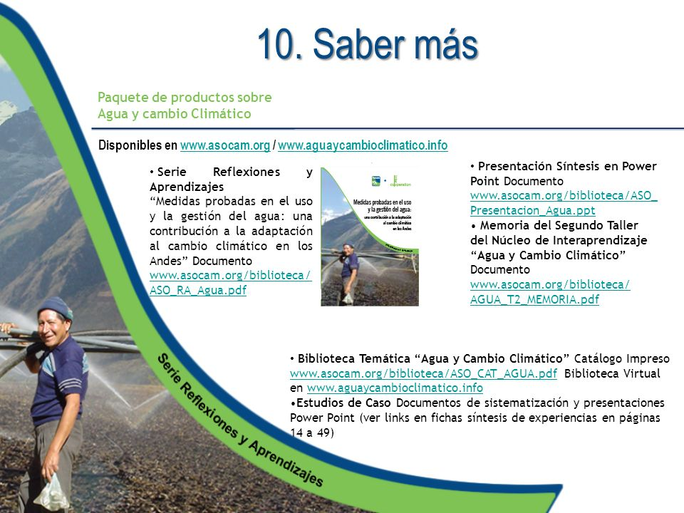 Disponibles en www.asocam.org / www.aguaycambioclimatico.info