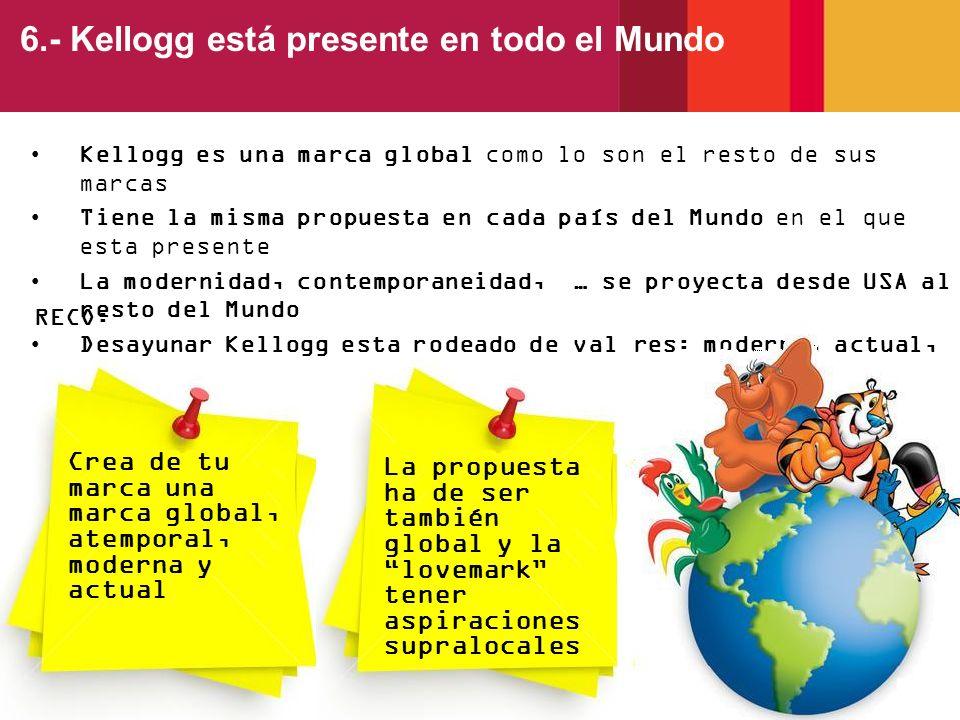 6.- Kellogg está presente en todo el Mundo