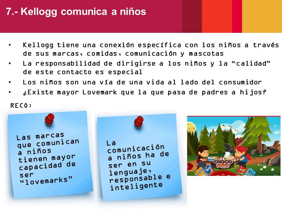 7.- Kellogg comunica a niños