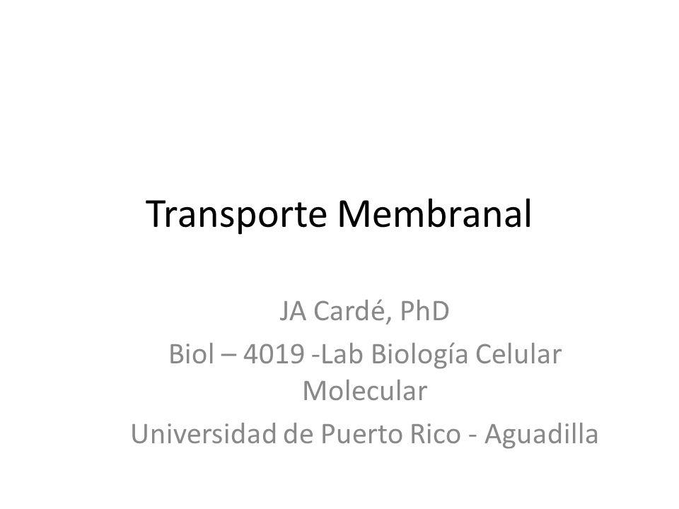 Transporte Membranal JA Cardé, PhD