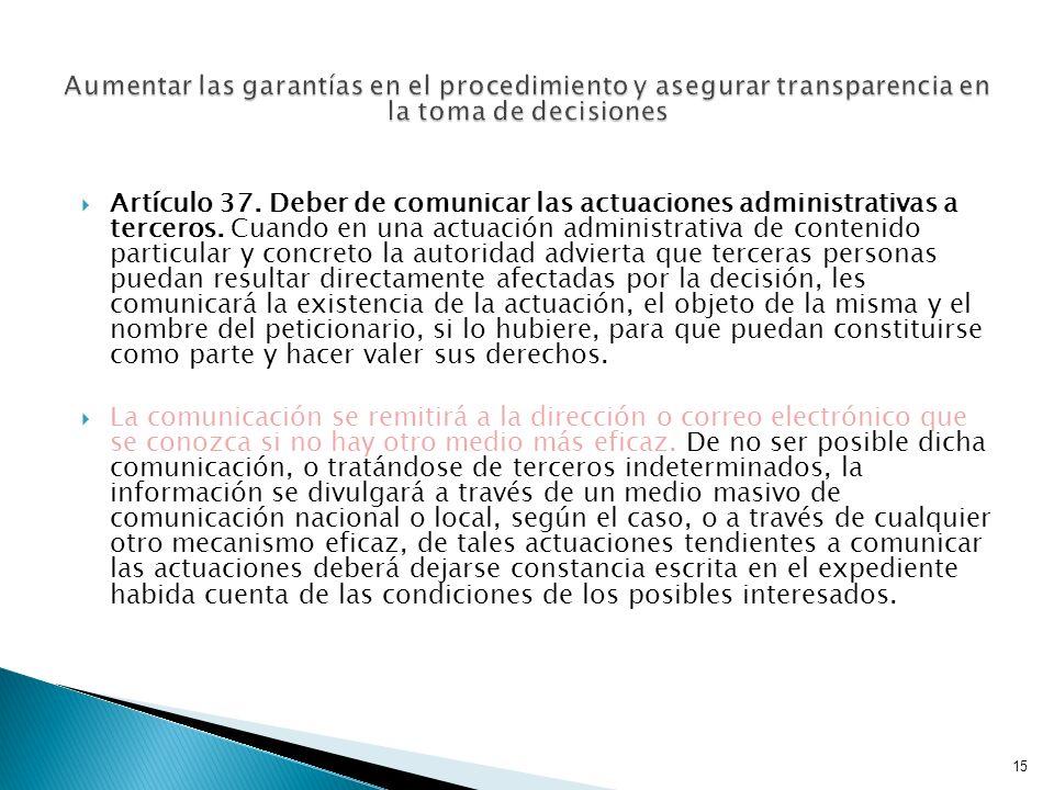 Aumentar las garantías en el procedimiento y asegurar transparencia en la toma de decisiones
