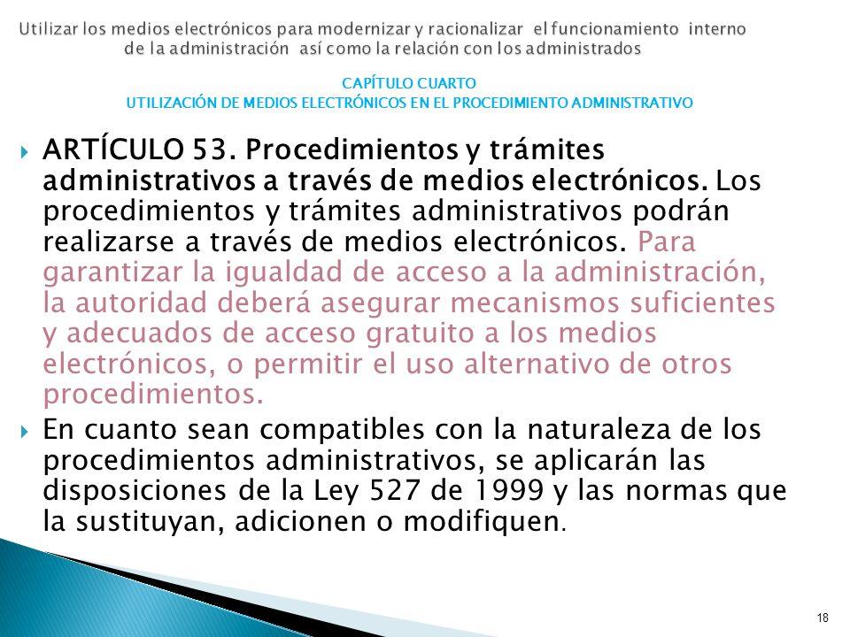 UTILIZACIÓN DE MEDIOS ELECTRÓNICOS EN EL PROCEDIMIENTO ADMINISTRATIVO