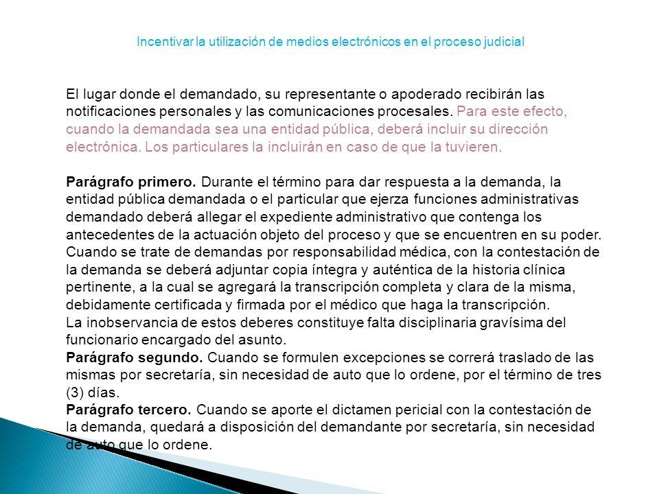 Incentivar la utilización de medios electrónicos en el proceso judicial
