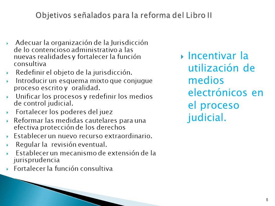 Objetivos señalados para la reforma del Libro II