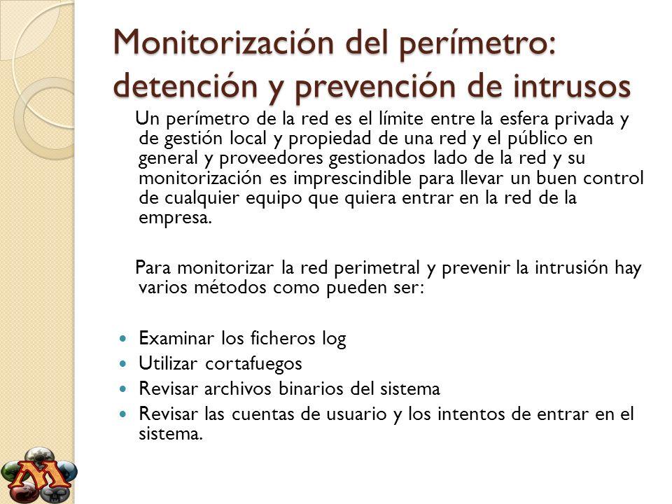 Monitorización del perímetro: detención y prevención de intrusos