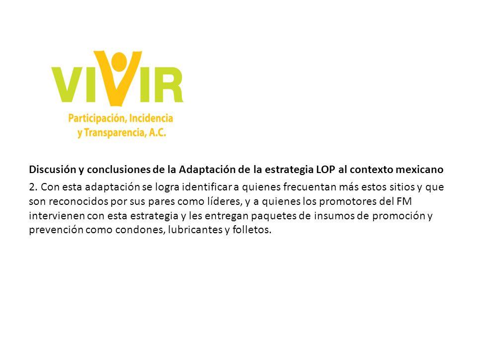 Discusión y conclusiones de la Adaptación de la estrategia LOP al contexto mexicano