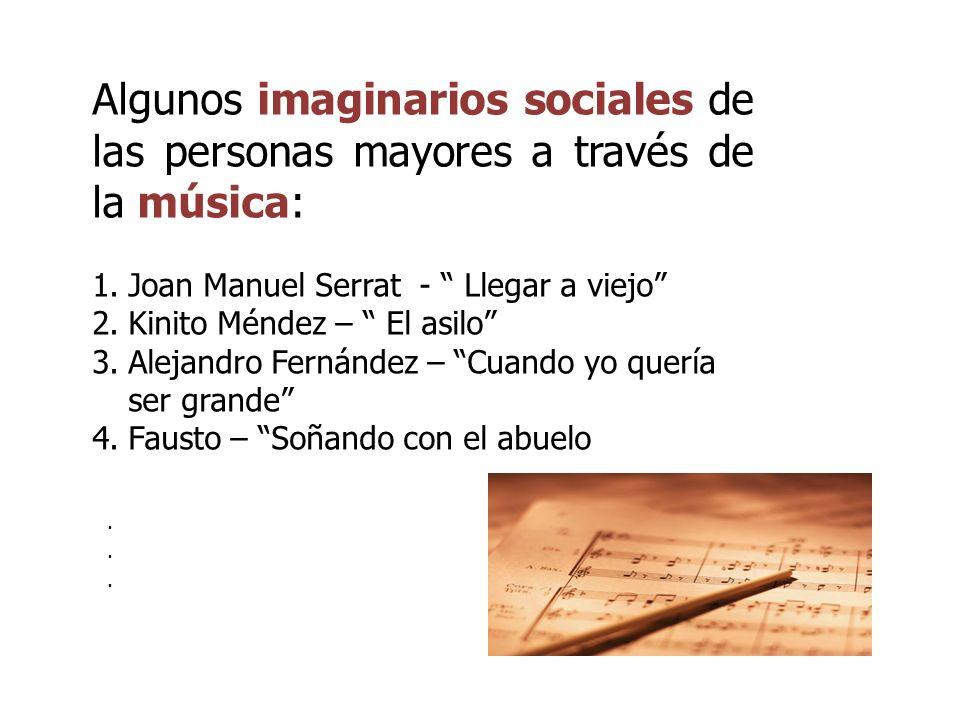 Algunos imaginarios sociales de las personas mayores a través de la música: