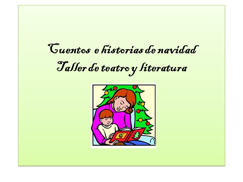 Cuentos e historias de navidad Taller de teatro y literatura