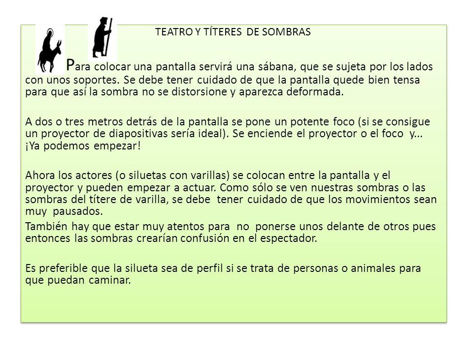 TEATRO Y TÍTERES DE SOMBRAS