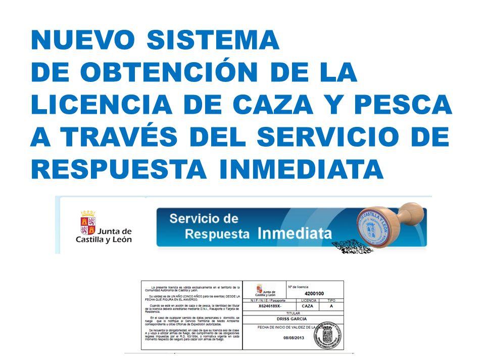 Nuevo SISTEMA DE OBTENCIÓN DE LA LICENCIA DE CAZA Y PESCA a través del servicio de respuesta inmediata