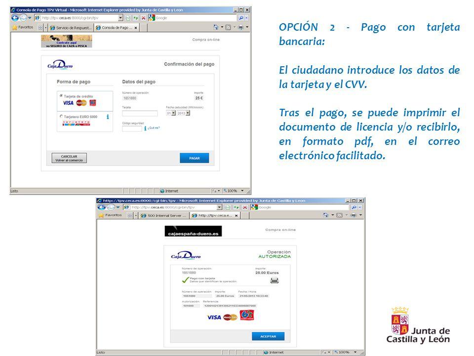OPCIÓN 2 - Pago con tarjeta bancaria: