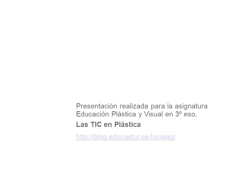 Presentación realizada para la asignatura Educación Plástica y Visual en 3º eso.