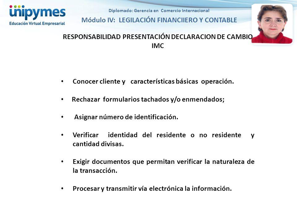 RESPONSABILIDAD PRESENTACIÓN DECLARACION DE CAMBIO IMC
