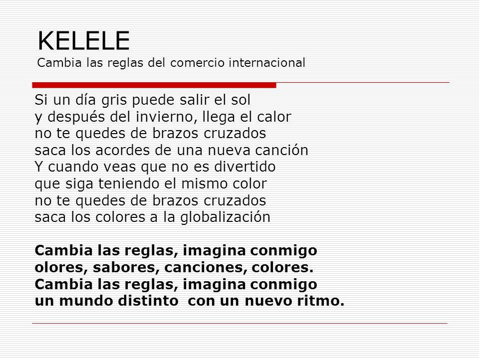 KELELE Cambia las reglas del comercio internacional