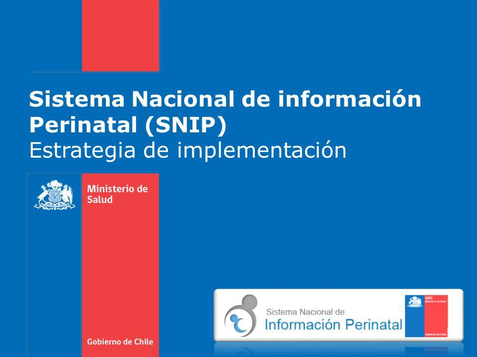 Sistema Nacional de información Perinatal (SNIP)