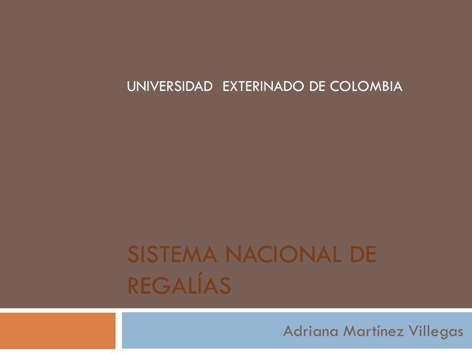 SISTEMA NACIONAL DE REGALÍAS