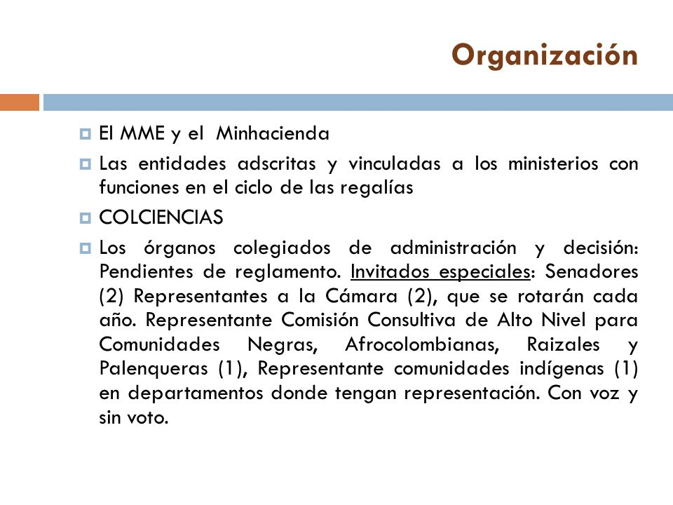 Organización El MME y el Minhacienda
