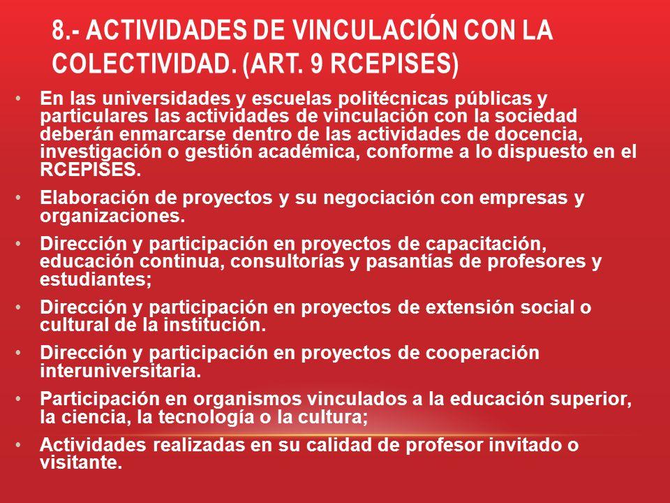 8.- ACTIVIDADES DE VINCULACIÓN CON LA COLECTIVIDAD. (art. 9 rcepises)