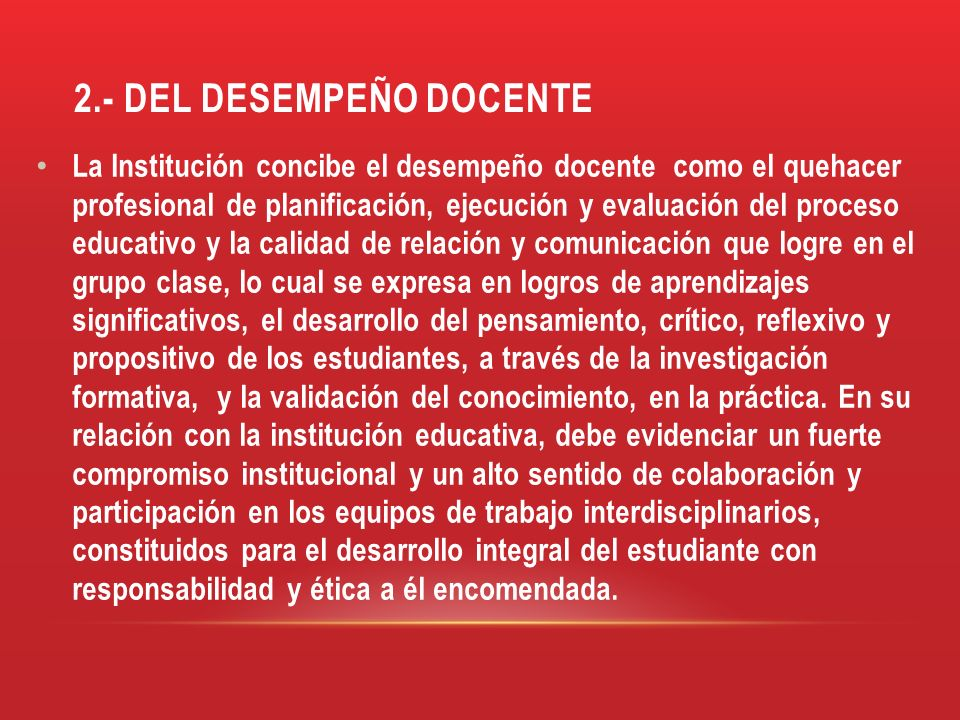 2.- DEL DESEMPEÑO DOCENTE
