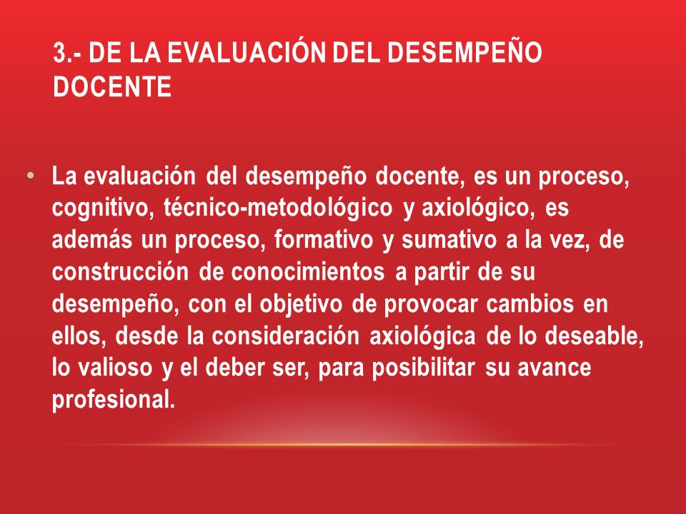 3.- DE LA EVALUACIÓN DEL DESEMPEÑO DOCENTE