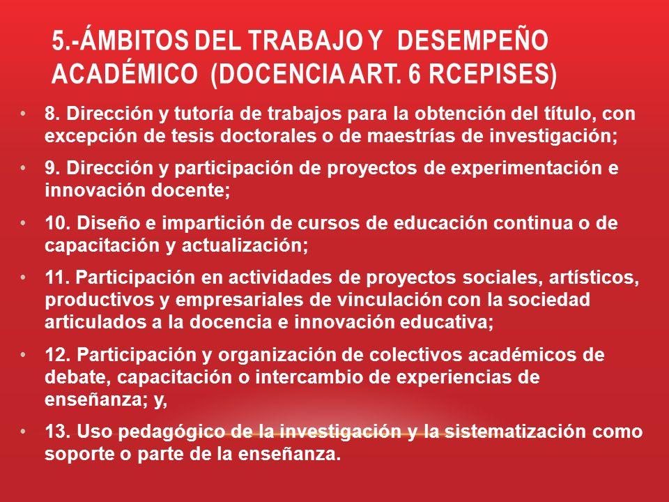 5. -ÁMBITOS DEL TRABAJO Y DESEMPEÑO ACADÉMICO (DOCENCIA art