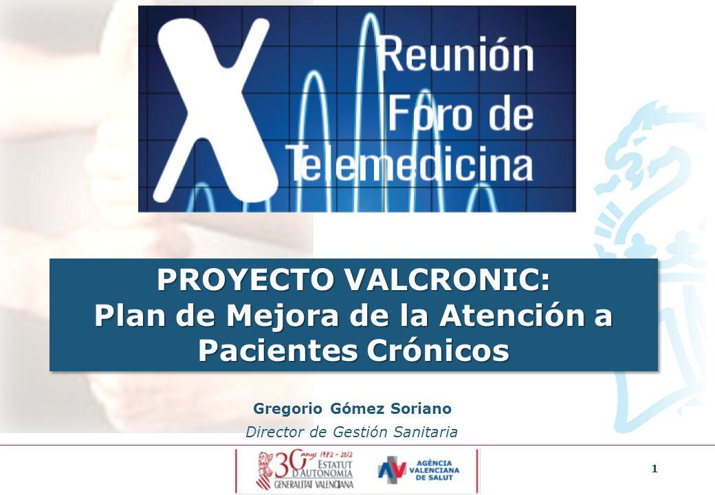 PROYECTO VALCRONIC: Plan de Mejora de la Atención a Pacientes Crónicos