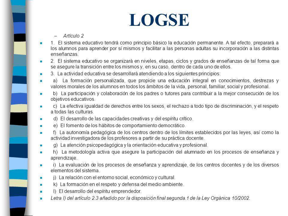 LOGSE Artículo 2.