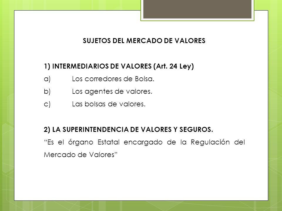 SUJETOS DEL MERCADO DE VALORES