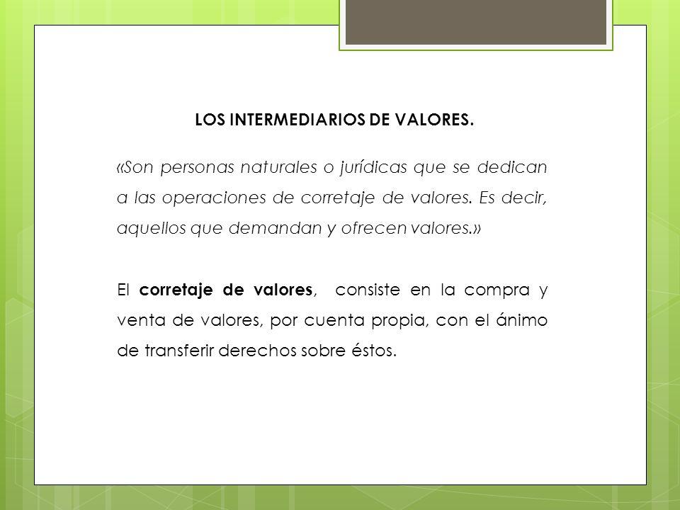 LOS INTERMEDIARIOS DE VALORES.
