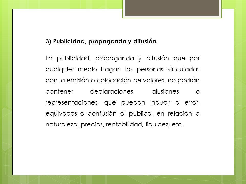 3) Publicidad, propaganda y difusión.