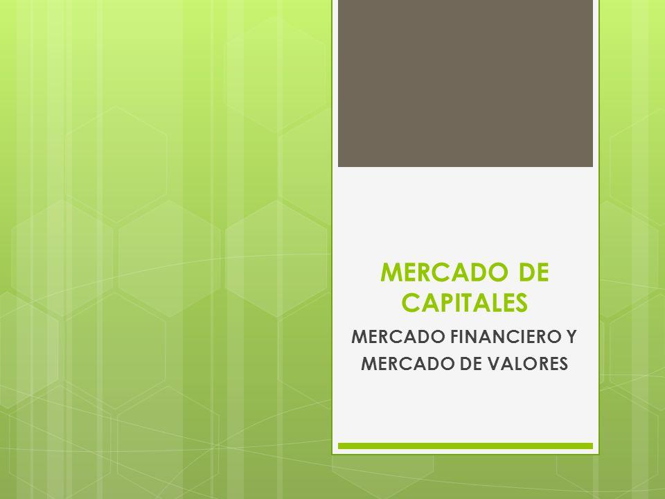 MERCADO FINANCIERO Y MERCADO DE VALORES