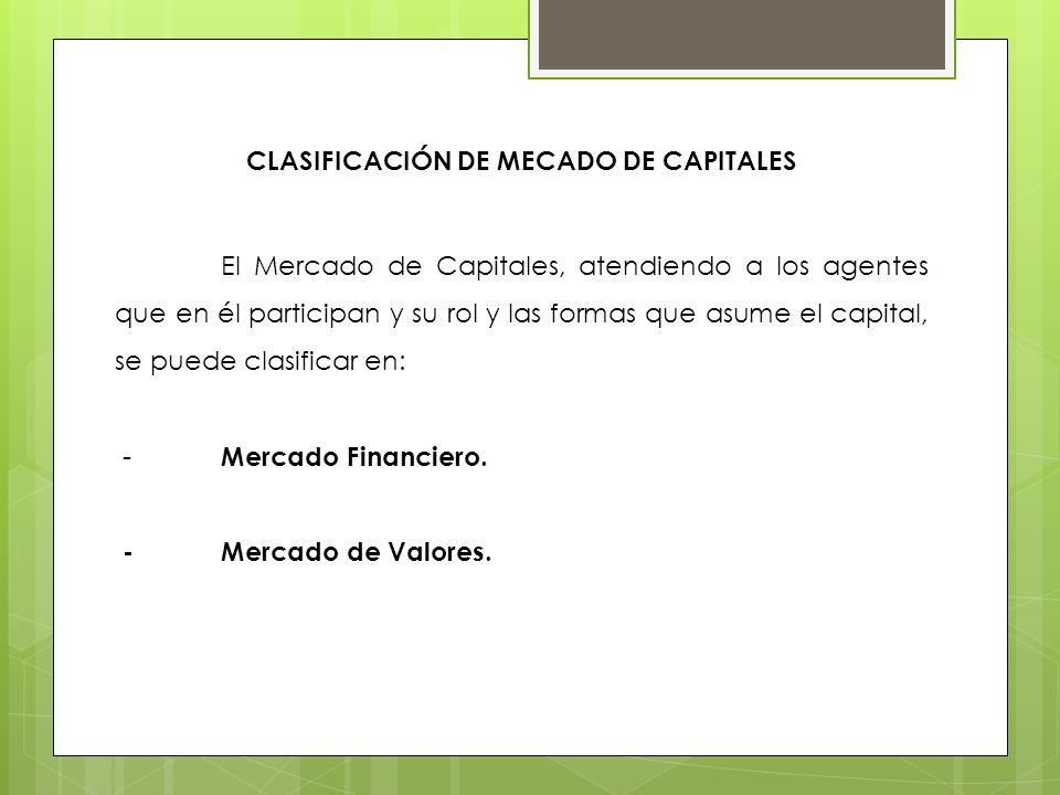 CLASIFICACIÓN DE MECADO DE CAPITALES