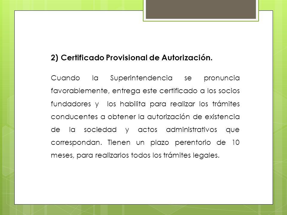 2) Certificado Provisional de Autorización.