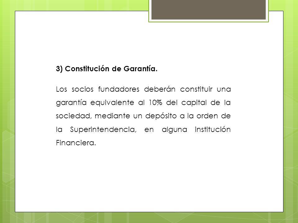 3) Constitución de Garantía.