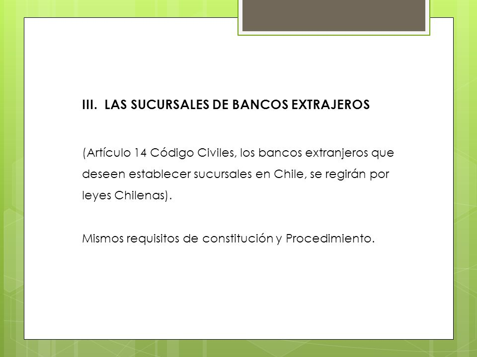 III. LAS SUCURSALES DE BANCOS EXTRAJEROS