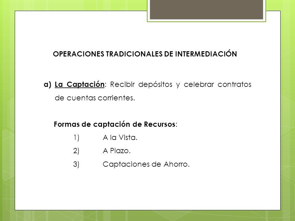 OPERACIONES TRADICIONALES DE INTERMEDIACIÓN